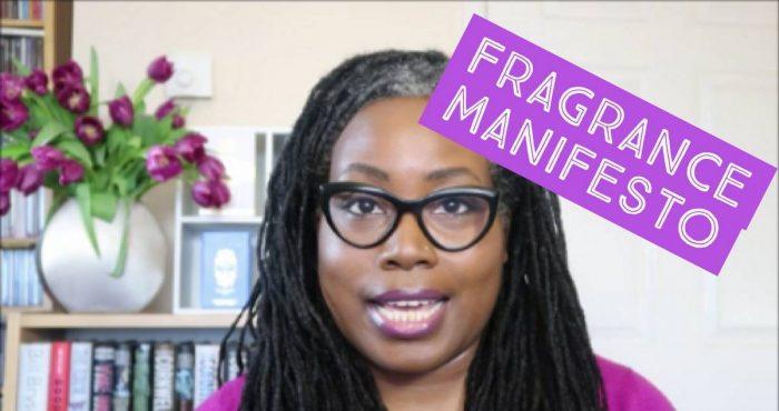 Fragrance Manifesto